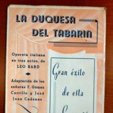 Libretos de ópera: LA DUQUESA DEL TABARIN. OPERETA ITALIANA. ARGUMENTO Y CANTABLES. Lote 268299919