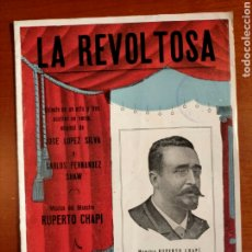 Libretos de ópera: LA REVOLTOSA. PROGRAMA DE SAINETE. Lote 268306724