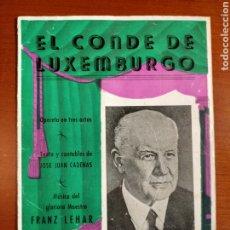 Libretos de ópera: EL CONDE DE LUXEMBURGO. OPERETA EN 3 ACTOS. Lote 268307709