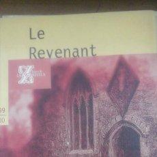 Libretos de ópera: LE REVENANT (EL ESPECTRO). ENSAYOS Y LIBRETO DE LA ÓPERA FANTÁSTICA (MADRID, 1999). Lote 269124438