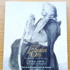Libretos de ópera: MANUEL GARCÍA: EL CALIFA DE BAGDAD. PROGRAMA XII CICLO LOS SIGLOS DE ORO. TEATRO DE LA ZARZUELA 2007. Lote 274881033