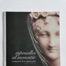 Libretos de ópera: ESPOSALLES AL MONESTIR ESPONSALES EN EL MONASTERIO SERGUEI PROKOFIEV. Lote 277257988