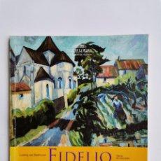 Libretos de ópera: FIDELIO OPERA EN CONCIERTO LUDWIG VAN BEETHOVEN. Lote 277258303