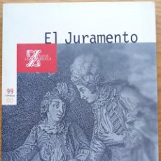 Libretos de ópera: JOAQUÍN GAZTAMBIDE: EL JURAMENTO. PROGRAMA TEATRO DE LA ZARZUELA, TEMPORADA 1999-00.. Lote 278207473