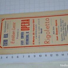 Libretos de ópera: PROGRAMA OPERA - 7 ACTUACIONES - ESTEBAN LEOZ / ENTERTAINMENTS LIMITED TEATRO REAL / AÑO 1947 ¡RARO!. Lote 280942318