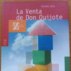 Libretos de ópera: CHAPÍ: LA VENTA DE DON QUIJOTE/FALLA: EL RETABLO DE MAESE PEDRO. PROGRAMA TEATRO DE LA ZARZUELA 2004. Lote 281028803