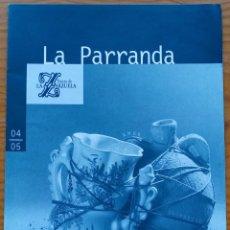 Libretos de ópera: FRANCISCO ALONSO: LA PARRANDA. PROGRAMA TEATRO DE LA ZARZUELA, TEMPORADA 2004-2005.. Lote 281028828