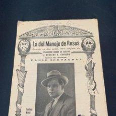 Libretos de ópera: LA DEL MANOJO DE ROSAS ZARZUELA ARGUMENTO. Lote 285625448