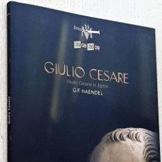 Libretos de ópera: GIULIO CESARE. GIULIO CESARE IN EGITTO. DRAMMA PER MÚSICA EN TRES ACTOS, HVW 17 (CON LIBRETO BILINGÜ. Lote 292330518