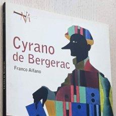 Libretos de ópera: CYRANO DE BERGERAC. COMEDIA HEROICA EN CINCO ACTOS (CON LIBRETO BILINGÜE FRANCÉS-ESPAÑOL) - ALFANO,. Lote 292330533