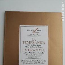 Libretos de ópera: LIBRETO-PROGRAMA DE MANO «LA TEMPRANICA/LA GRAN VÍA» TEATRO DE LA ZARZUELA MADRID 1983. Lote 296726498