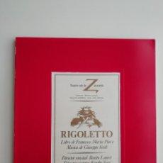 Libretos de ópera: LIBRETO-PROGRAMA DE MANO «RIGOLETTO» TEATRO DE LA ZARZUELA MADRID 1983 ÓPERA VERDI. Lote 296726858