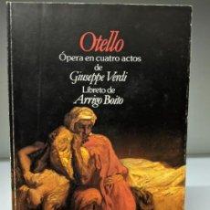 Libretos de ópera: LIBRETO EN EDICIÓN BILINGÜE DE OTELLO DE G. VERDI. Lote 296728583