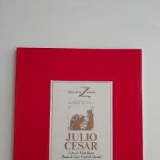 Libretos de ópera: LIBRETO-PROGRAMA DE MANO «GIULIO CESARE-JULIO CÉSAR» TEATRO DE LA ZARZUELA MADRID 1984 ÓPERA HÄNDEL. Lote 296730288
