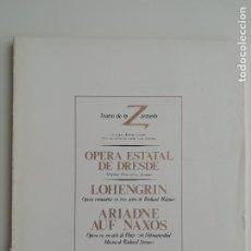 Libretos de ópera: LIBRETO-PROGRAMA DE MANO «LOHENGRIN/ARIADNE AUF NAXOS» TEATRO DE LA ZARZUELA MADRID 1983 ÓPERA. Lote 296730803