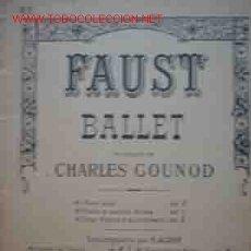 Partituras musicales: CHARLES GOUNOD : FAUST BALLET. PARTITURA PARA PIANO. Lote 20247251