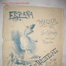 Partituras musicales: ESPAÑA, POR EMIL WALDTEUFEL. PARTITURA DE PRINCIPIOS DEL SIGLO XX . Lote 22443968