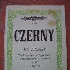 Partituras musicales: CZERNY, EL DEBUT, 25 ESTUDIOS OP 748 PIANO, EDICION IBERICA NO34. Lote 23208456