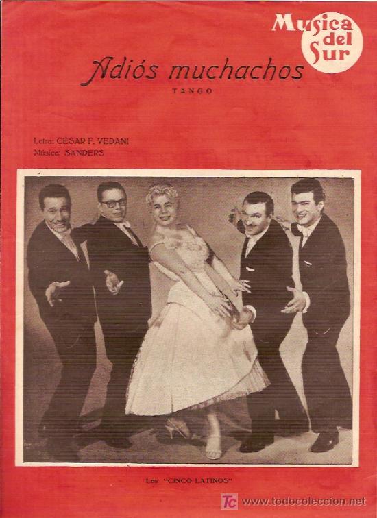 LOS CINCO LATINOS PARTITURA DE LA CANCION ADIOS MUCHACHOS (Música - Partituras Musicales Antiguas)