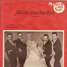 Partituras musicales: LOS CINCO LATINOS PARTITURA DE LA CANCION ADIOS MUCHACHOS. Lote 4962785