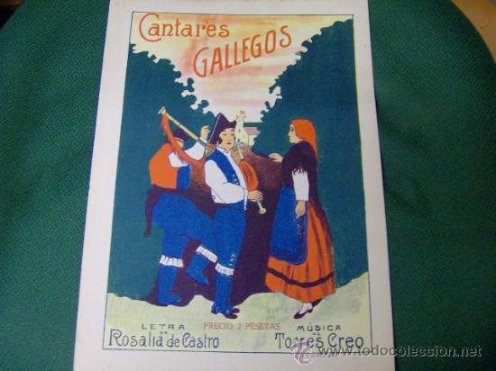 PARTITURA MUSICA GALLEGA ANTIGUA - CANTARES GALLEGOS - TORRES CREO- LETRA ROSALIA DE CASTRO (Música - Partituras Musicales Antiguas)