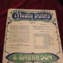 Partituras musicales: MUSICA PROIBITA DI S.GASTALDON.-CHANSON DEFENDUE.EDITOR A&G CARISCH & C.MILANO.. Lote 26259127