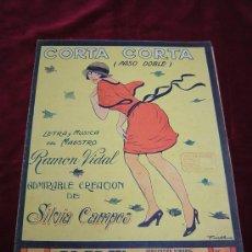 Partituras musicales: CORTA CORTA.PASO DOBLE. LETRA Y MUSICA DE RAMON VIDAL.Nº12 PUBLICACION SEMANAL.DO-RE-MI. Lote 24954232