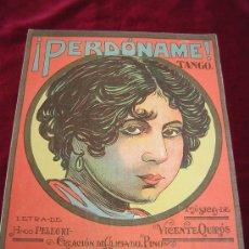 Partituras musicales: ¡PERDONAME! TANGO. MUSICA DE VICENTE QUIROS.PUBLICACION SEMANAL.DO-RE-MI Nº 4. Lote 24942810