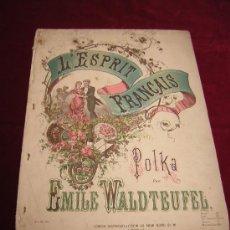 Partituras musicales: L'ESPRIT FRANÇAIS.POLKA POR EMILE WALDTEUFEL.HOPWOOD & CREW.LONDON.. Lote 24895036