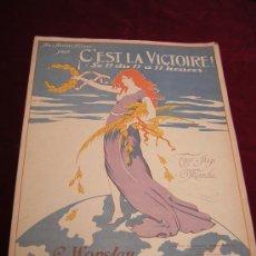 Partituras musicales: ¡C'EST LA VICTOIRE! LE 11 DU 11 Á 11 HEURES.1918.AUX ARMÉES ALLIÉES.TWO-STEP MARCH. Lote 24291671
