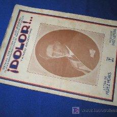 Partituras musicales: ¡DOLOR! - TANGO ARGENTINA - MÚSICA DE DIEZ CEPEDA. Lote 9402658