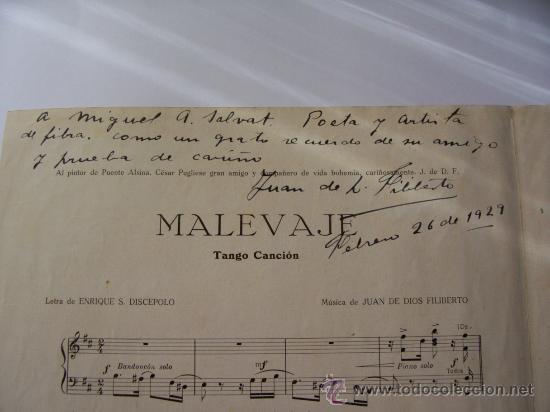 Partituras musicales: PARTITURA MALEVAJE - TANGO CANCIÓN DEDICADA Y AUTOGRAFIADA POR JUAN DE DIOS FILIBERTO - Foto 2 - 9537055