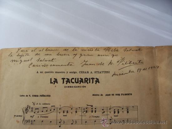 PARTITURA LA TACUARITA - ZAMBA CANCIÓN - DEDICADA Y AUTOGRAFIADA POR JUAN DE DIOS FILIBERTO (Música - Partituras Musicales Antiguas)