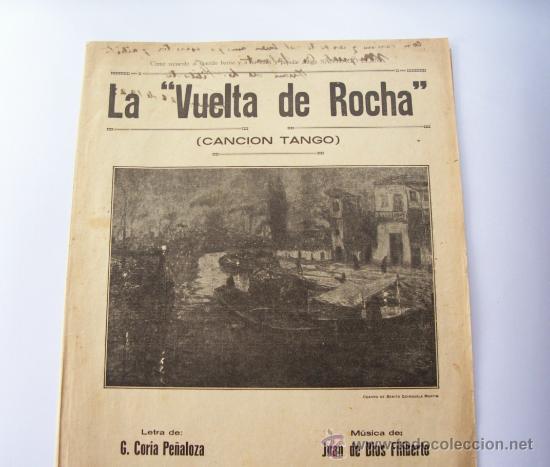 Partituras musicales: PARTITURA LA VUELTA DE ROCHA - CANCIÓN TANGO - DEDICADA Y AUTOGRAFIADA POR JUAN DE DIOS FILIBERTO - Foto 2 - 9537130