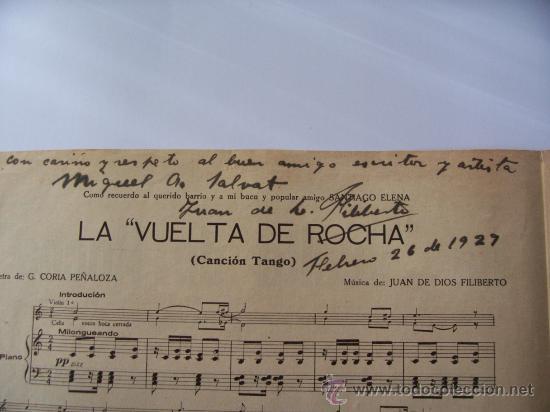 Partituras musicales: PARTITURA LA VUELTA DE ROCHA - CANCIÓN TANGO - DEDICADA Y AUTOGRAFIADA POR JUAN DE DIOS FILIBERTO - Foto 3 - 9537130