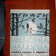 Partituras musicales: ANTIGUA PARTITURA MUSICA GALLEGA - MELODIA GALLEGA, PARA CANTO Y PIANO- MÚSICA TORRES CREO. Lote 36197343
