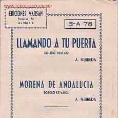 Partituras musicales: MAGNIFICO LIBRETO CON LAS PARTITURAS DE DOS BOLEROS,LLAMANDO A TU PUERTA Y MORENA DE ANDALUCIA. 1960. Lote 8891917