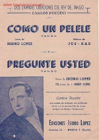 MAGNIFICO LIBRETO CON PARTITURAS DE DOS TANGO, COMO UN PELELE Y PREGUNTE USTED DE CARLOS PUCCINI (Música - Partituras Musicales Antiguas)