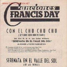 Partituras musicales: MAGNIFICO LIBRETO CON PARTITURAS DE CANCIONES FRANCIS DAY,CHU-CHU-CHU, SERENATA EN EL VALLE DEL SOL . Lote 12639451