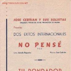 Partituras musicales: MAGNIFICO LIBRETO CON PARTITURAS DE FOX, JOSE CEBRIAN ORQUESTA TITULAR DEL HOTEL WELLINGTON,MADRID. Lote 12639453