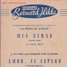 Partituras musicales: MAGNIFICO LIBRETO CON LAS PARTITURAS DE LA PELICULA ` LA REINA DE AFRICA ´ MIA SERAS DE ALLAN GRAY.. Lote 12639454