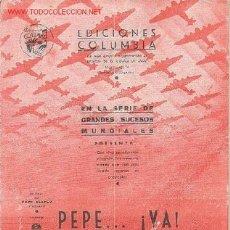 Partituras musicales: MAGNIFICO LIBRETO CON PARTITURAS DEL CHOTI PEPE..! VA ! DE LA PELICULA MARAVILLA,PROD.BENITO PERROJO. Lote 8891961