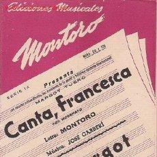 Partituras musicales: MAGNIFICO LIBRETO CON PARTITURAS DE FOX.LA CANTANTE MARGOT TUERO, CANTA FRANCESCA Y ADIOS MARGOT.. Lote 8891963