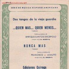 Partituras musicales: MAGNIFICO LIBRETO CON LAS PARTITURAS DE 2 TANGO, QUIEN MAS QUIEN MENOS Y NUNCA MA. Lote 12639460