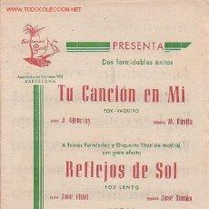 Partituras musicales: MAGNIFICO LIBRETO CON LAS PARTITURAS DE 2 FOX, TU CANCION EN MI Y REFLEJOS DE SOL. Lote 12639461