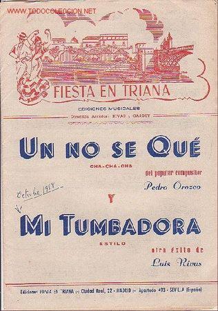 MAGNIFICO LIBRETO CON PARTITURAS DE CHA-CHA-CHA UN NO SE QUE DE P. OROZCO Y MI TUMBADORA DE L. RIVAS (Música - Partituras Musicales Antiguas)