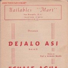 Partituras musicales: MAGNIFICO LIBRETO CON PARTITURAS DE 2 BAIAO,DEJALO ASI DE ZURI Y MARTIN,ECHALE AGUA DE MARTIN Y RUIZ. Lote 2159071