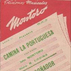 Partituras musicales: MAGNIFICO LIBRETO CON PARTITURAS 2 FOX,CAMINA L PORTUGUESA L.Y M. MONTORO Y CODINA.BANDOLERO SOÑADOR. Lote 2159428
