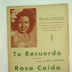 Partituras musicales: ANA MARIA DEL CID--PARTITURAS -TU RECUERDO-ROSA CAIDA-. Lote 20851123