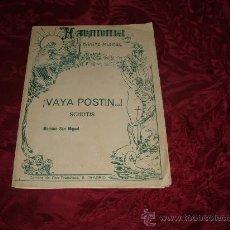 Partituras musicales: VAYA POSTIN SCHOTIS MARIANO SAN MIGUEL,ARMONIA REVISTA MUSICAL-MADRID. Lote 10540983